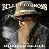 Billy F Gibbons - Rollin' And Tumblin'