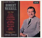 Classic Recitals: Robert Merrill - Robert Merrill, Sir Edward Downes & The New Symphony Orchestra Of London - Robert Merrill, Sir Edward Downes & The New Symphony Orchestra Of London