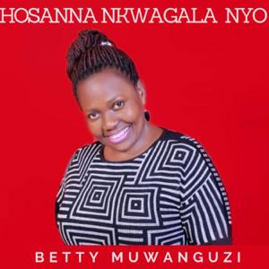 Betty Muwanguzi - Asigala Mukama