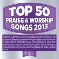 Maranatha! Praise Band - Top 50 Praise & Worship Songs 2013