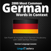 Lingo Mastery - 2000 Most Common German Words in Context: Get Fluent & Increase Your German Vocabulary with 2000 German Phrases: German Language Lessons (Unabridged)  artwork