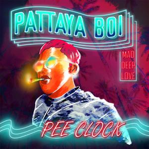 PEE CLOCK - Mad Deep Love
