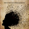Your Private Philharmonic