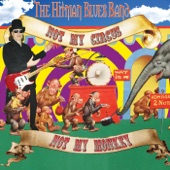 The Hitman Blues Band - Everybody but Me