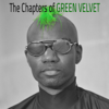 Green Velvet - The Chapters of Green Velvet artwork