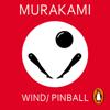 Wind/ Pinball - Haruki Murakami