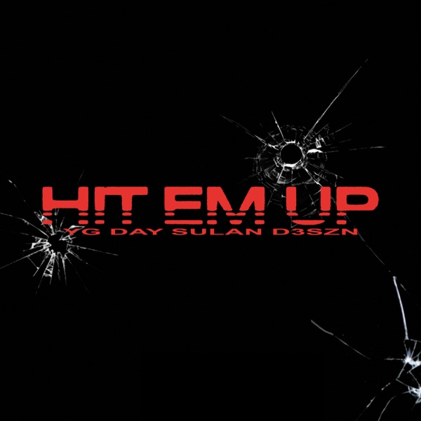Hit Em Up - Single