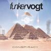Funker Vogt - Conspiracy artwork
