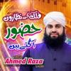 Huzoor Agaye Hain Single