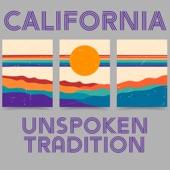Unspoken Tradition - California