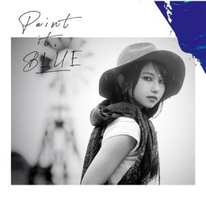 雨宮天 - Paint it, BLUE