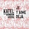 je-t-aime-deja-feat-bonbon-vodou-single