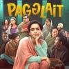 Pagglait Original Motion Picture Soundtrack