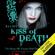 Kiss of Death: Morganville Vampires, Book 8 (Unabridged) - Rachel Caine