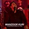 Manzoor Kuri Single
