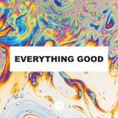 Everything Good (feat. Vince Swanepoel)