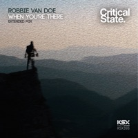 When You're There - ROBBIE VAN DOE