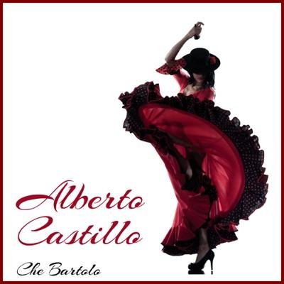 Che Bartolo - Alberto Castillo