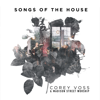 Songs of the House (Live) - Corey Voss & Madison Street Worship