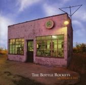 The Bottle Rockets - When I Was Dumb
