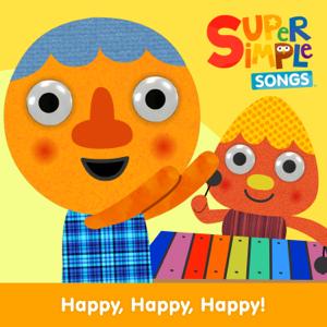 Super Simple Songs - Happy, Happy, Happy!