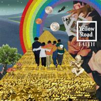 FAITH - Yellow Road artwork