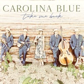 Carolina Blue - Too Wet to Plow