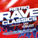 Various Artists - Retro Rave Classics