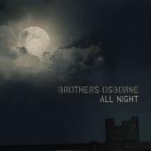 Brothers Osborne - All Night