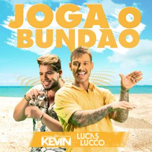DJ Kevin - Joga o Bundão feat. Lucas Lucco