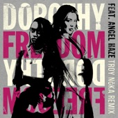 Dorothy - Freedom (feat. Angel Haze)