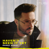 Love God Love People (feat. Michael W. Smith) - Danny Gokey