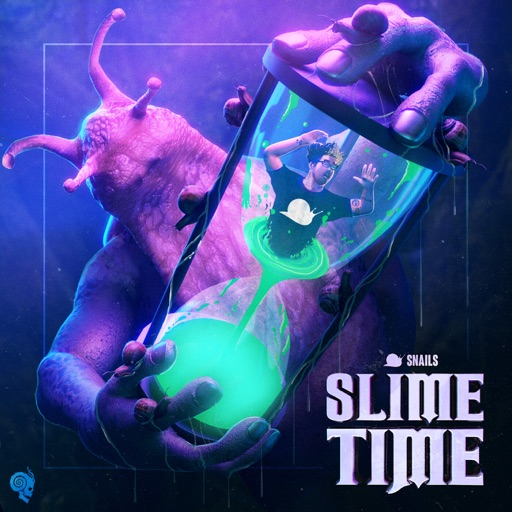 Slime Time - Single by SNAILS