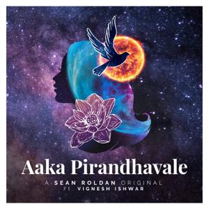 Sean Roldan - Aaka Pirandhavale feat. Vignesh Ishwar