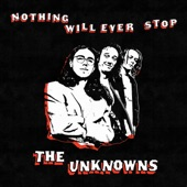 The Unknowns - Millenial Rock