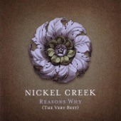Nickel Creek - When In Rome