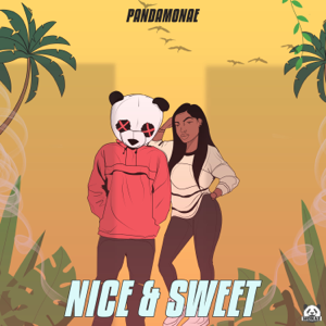Pandamonae - Nice & Sweet