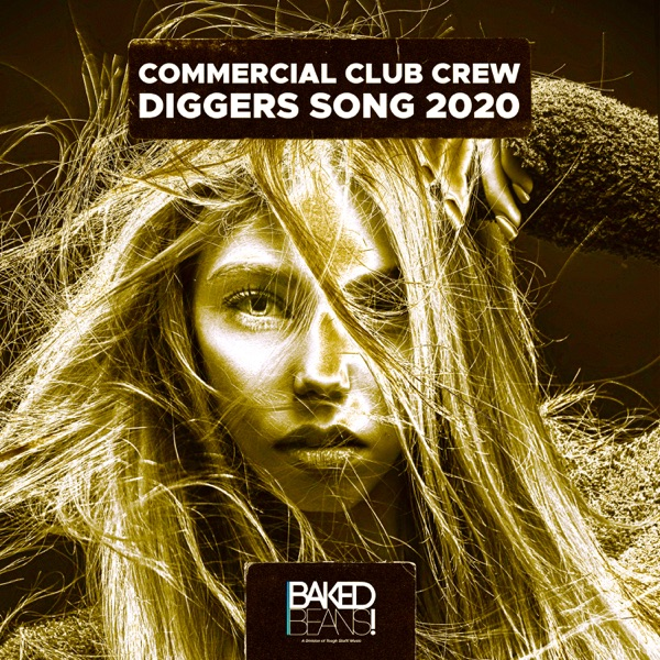 Commercial Club Crew - Diggers Song 2020