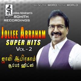 Jollee Abraham Super Hits, Vol  2 by Jollee Abraham & Reshma Abraham