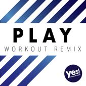 Play (Workout Remix)