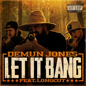 Demun Jones - Let It Bang feat. Long Cut