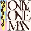Only One Man (with Melody's Echo Chamber) - Single