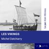 Michel Datcharry - Les Vikings illustration