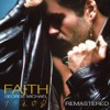 Faith Remastered