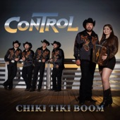 Control - Chiki Tiki Boom