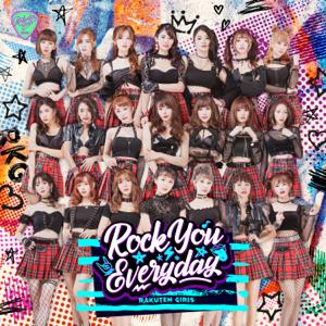 Rakuten Girls - Rock You Everyday