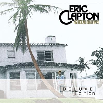461 Ocean Blvd. (Deluxe Edition) - Eric Clapton