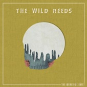 The Wild Reeds - Only Songs