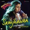 Samjhawan (Unplugged by Alia Bhatt) [From