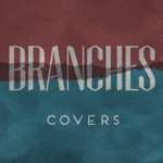 Branches - Just One Look